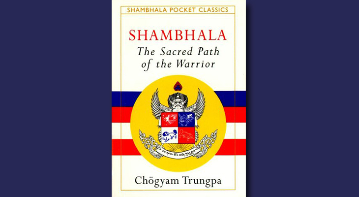 Shambhala book - Sacred Path Of The Warrior