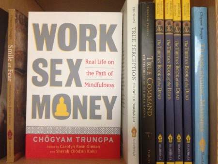 work sex money chogyam