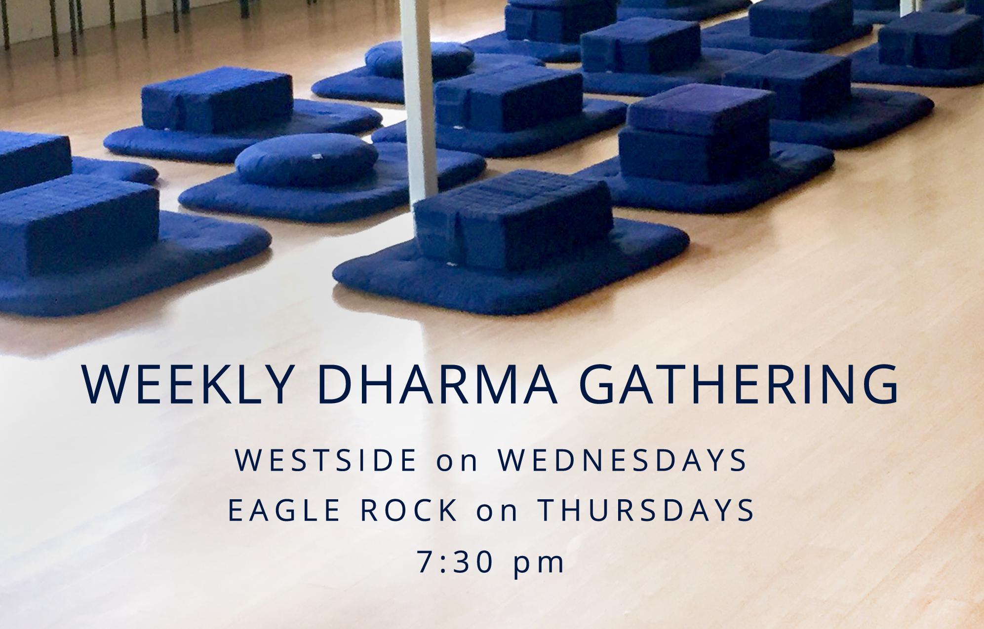 weekly dharma gathering at shambhala center in los angeles