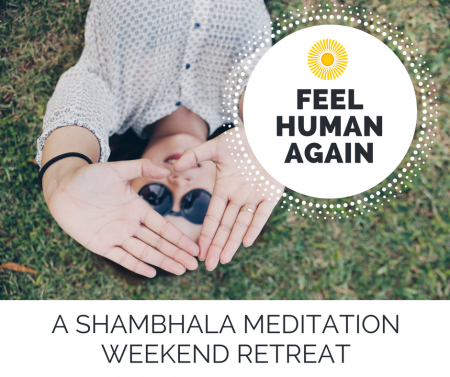 Shambhala Training Weekend 1