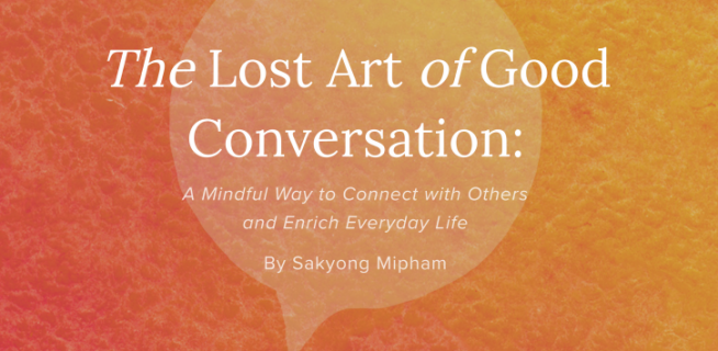 The Lost Art of Good Conversation Book & Workshop
